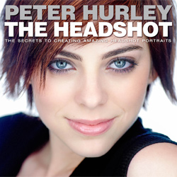 The Headshot, the secrets to creating amazing headshot portraits