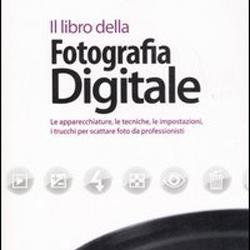 Il libro della fotografia digitale – 1