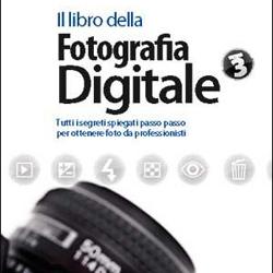 Il Libro della Fotografia Digitale – 3