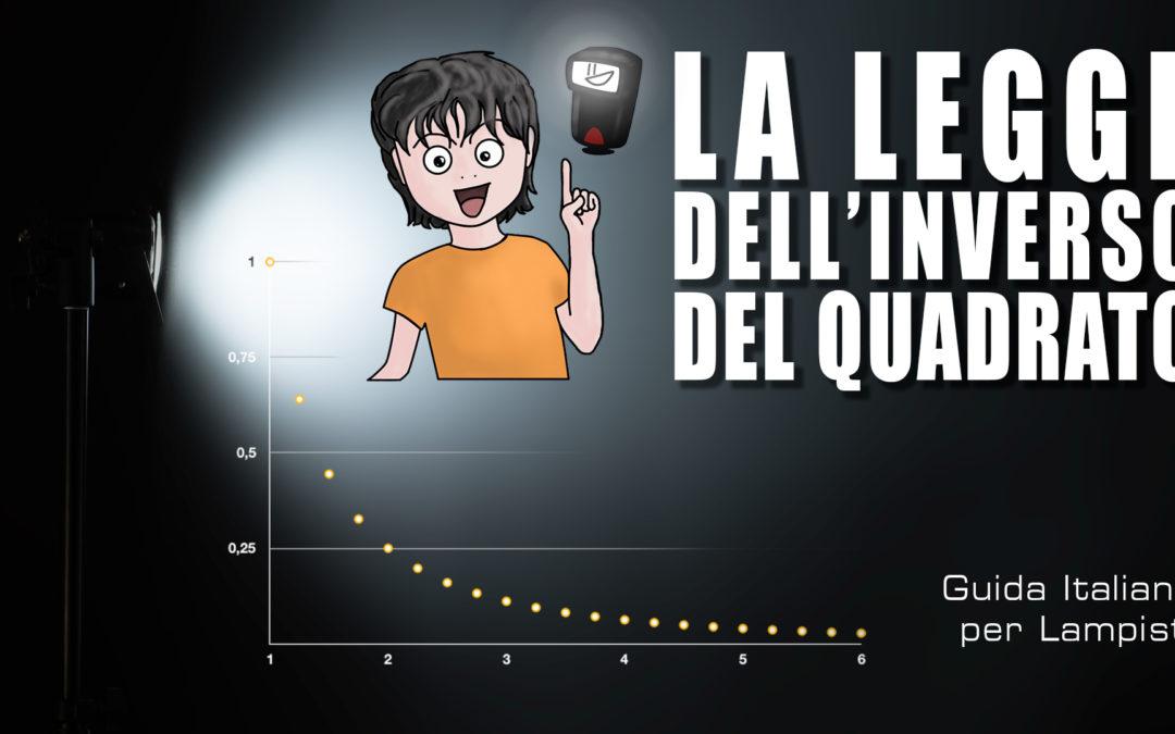 Guida Italiana per Lampisti #18 – La legge dell'inverso del quadrato