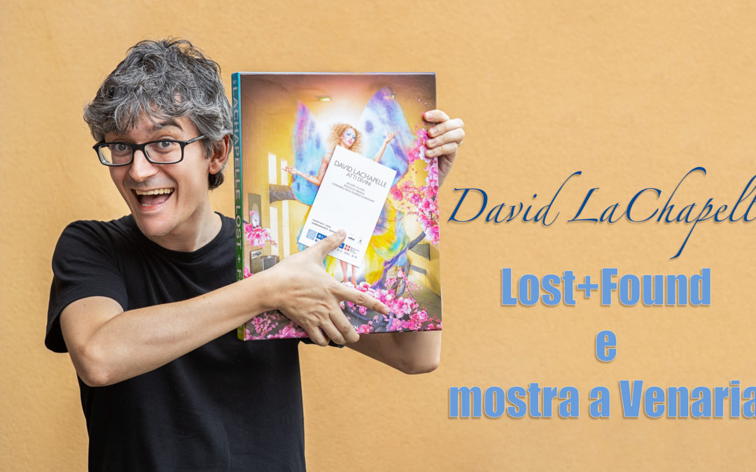 """David LaChapelle – Lost+Found e recensione della mostra a """"Atti Divini"""" Venaria"""