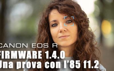 Canon EOS R – Firmware 1.4.0 come installarlo e una prova