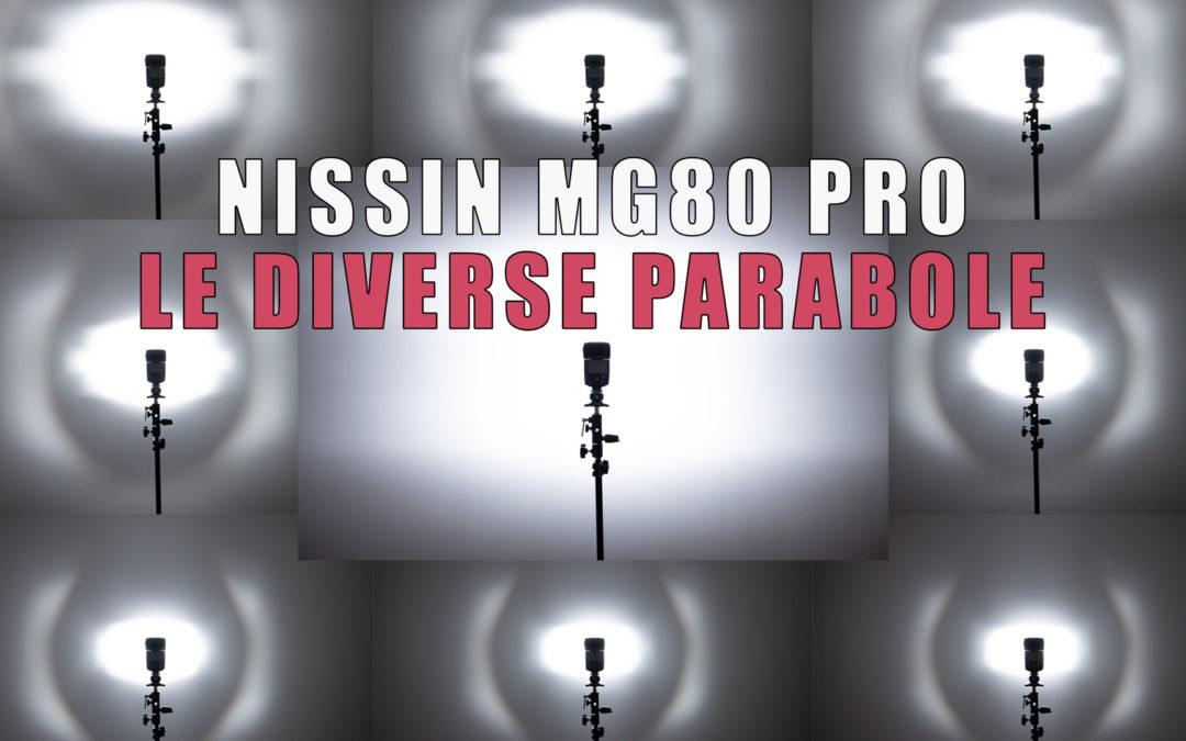 Nissin MG80 PRO  – Le differenti parabole