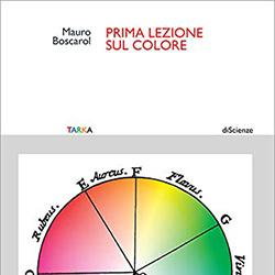 Prima lezione sul colore, di Mauro Boscarol