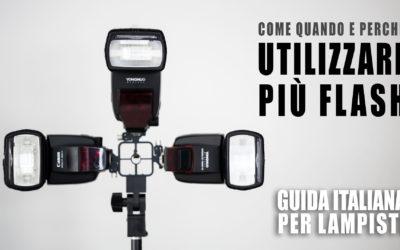 Guida Italiana per Lampisti – Come, quando e perchè utilizzare più flash