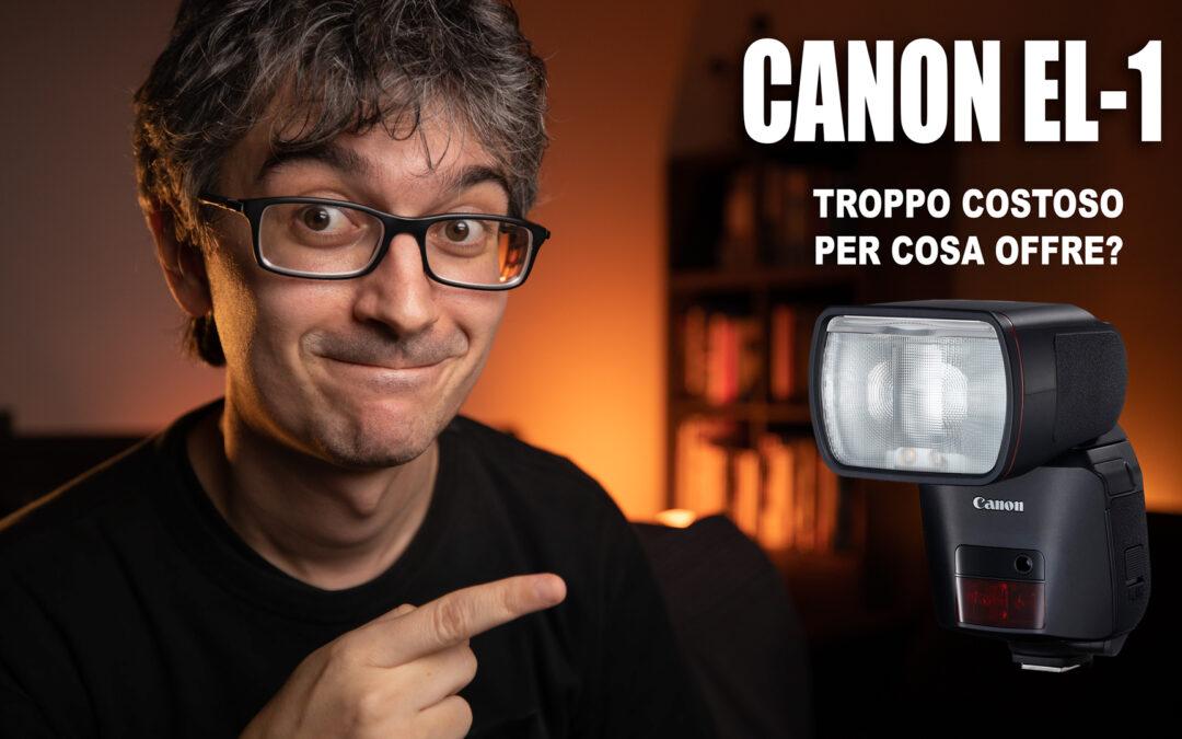 Canon EL-1 – Troppo costoso per cosa offre?