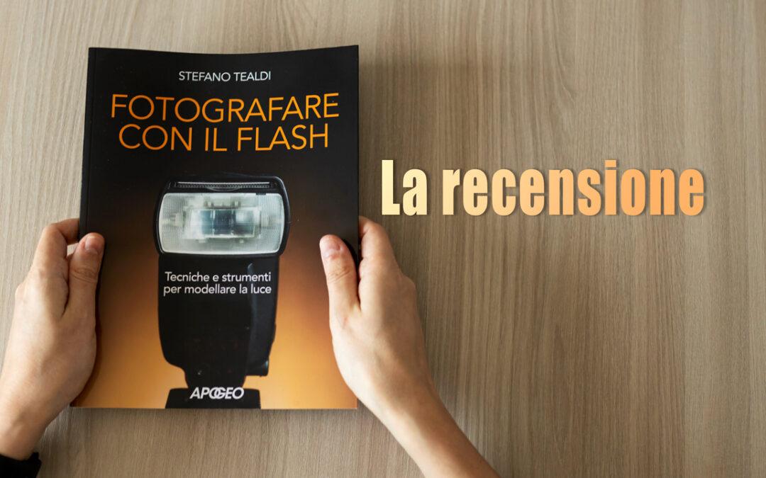 Fotografare con il flash – Recensione e concorso!